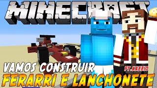 Minecraft: Vamos Construir - Ferrari e Lanchonete ft.Kazzio e inscritos