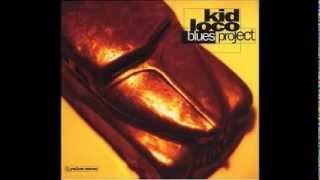 Kid Loco     Blues Project  (full album)