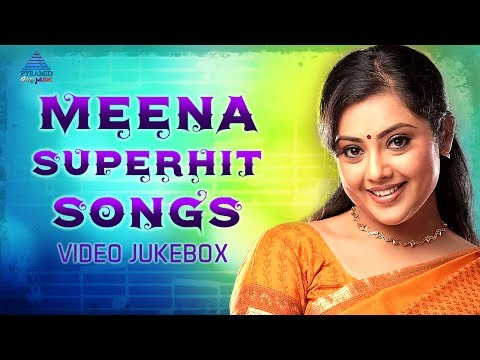 Meena Super Hit Songs | Video Jukebox | Meena Tamil Hit Songs | Pyramid Glitz Music