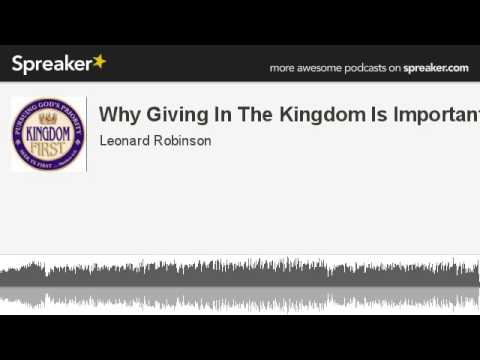 Why Giving In The Kingdom Is Important (made with Spreaker)