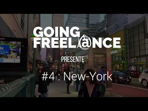 GOING FREELANCE #4 : NEW YORK