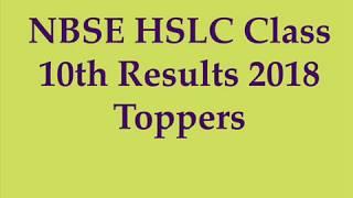 NBSE HSLC Result 2018, NBSE HSLC Toppers List 2018 | HSLC Result 2018 Nagaland