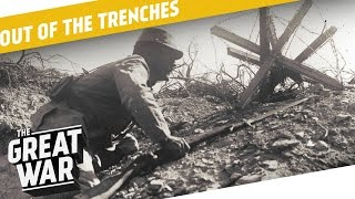 The Trench Cycle - What Happened to Captured Weapons? I OUT OF THE TRENCHES