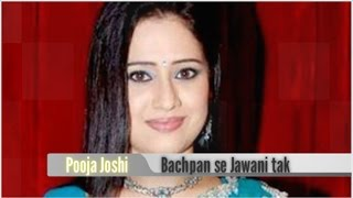 Pooja Joshi Childhood Pictures (Bachpan se Jawani tak) : Photos of TV Actors