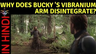 WHY DOES BUCKY 'S VIBRANIUM ARM DISINTEGRATE?  || in HINDI ||