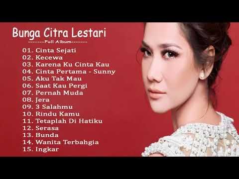 Bunga Citra Lestari Full Album 2019 Lagu Indonesia Terbaru & Terpopuler