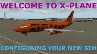 Welcome to X-Plane: Configuring Your New Sim