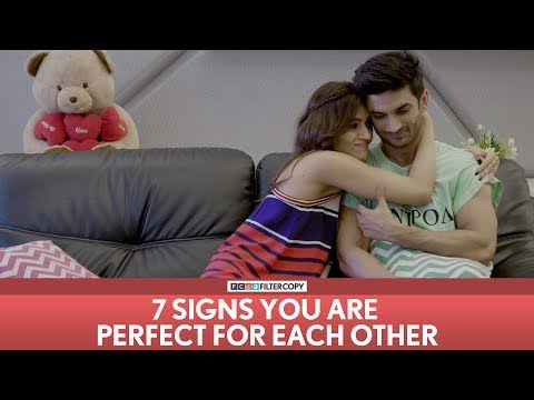 Thumbnail: FilterCopy | 7 Signs You Are Perfect For Each Other | Ft. Sushant Singh Rajput and Kriti Sanon