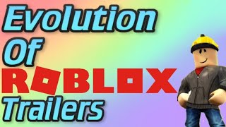 Evolution of Roblox Trailers 2006-2018