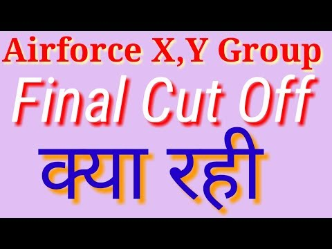 Airforce X,Y Group Final Cut Off -2018