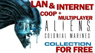 Aliens: Colonial Marines with All DLCs LAN and internet Coop/multiplayer for free