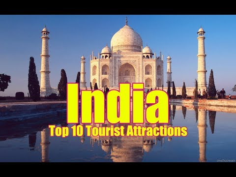 India Top 10 Tourist Attractions
