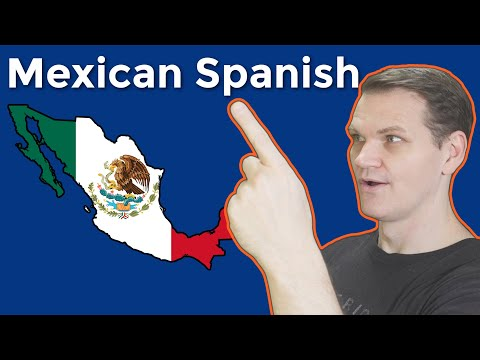 Mexican Spanish and What Makes it NOTORIOUS