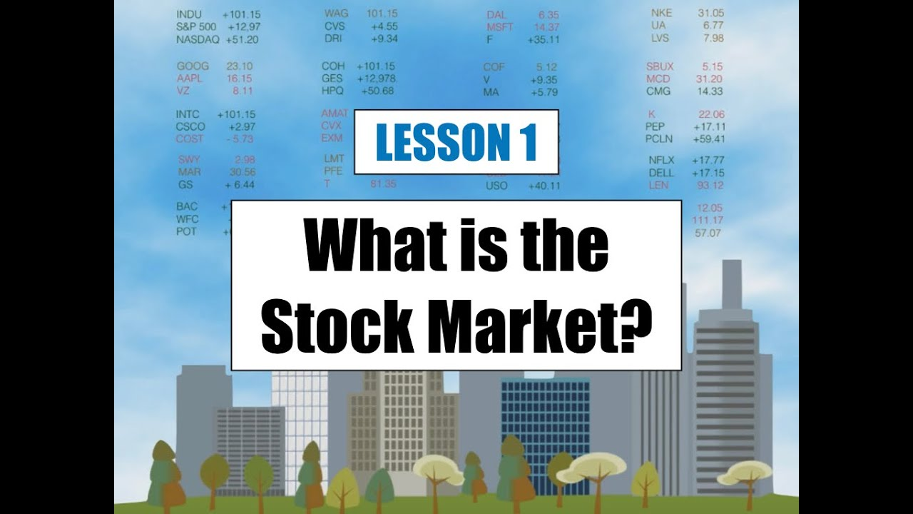 Lesson 1 - Beginning Trading - The 1st Step in How to Become a Trader