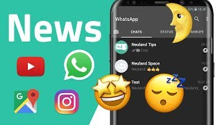 WhatsApp Dark Mode, News zu YouTube, Instagram, Google Maps