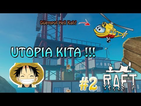 UTOPIA !!!! #2 - Raft Creative Indonesia