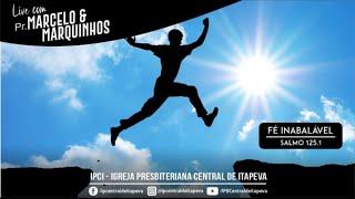 Live Pr. Marcelo e Marquinhos - 24/05/2021