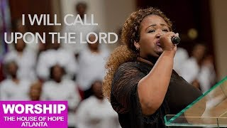 Praise & Worship Team - I Will Call Upon the Lord