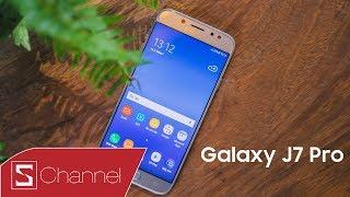 Schannel - Đánh giá Galaxy J7 Pro: Không nghi ngờ gì nữa, đây là chiếc máy tầm trung ĐÁNG MUA NHẤT!