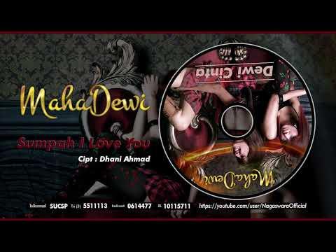 Maha Dewi - Sumpah I Love You (Official Audio Video)