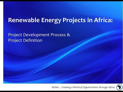 Renewable Energy Projects in Africa: Project Development Process & Project Definition
