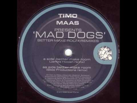 Mad Dogs Better Make Room James Holden Remix