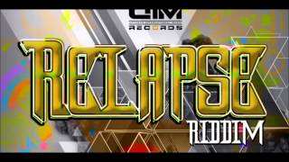 Relapse Riddim  Mix (UIM RECORDS) Mix by Djeasy (DEC 2013)