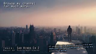 Sad Winds Chapter 2 - Very Sad Atmosphere Music - Super Lonely Music of Tears & Crying