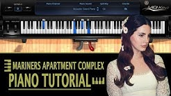 LANA DEL REY - Mariners Apartment Complex PIANO TUTORIAL (How To Play & Chords)