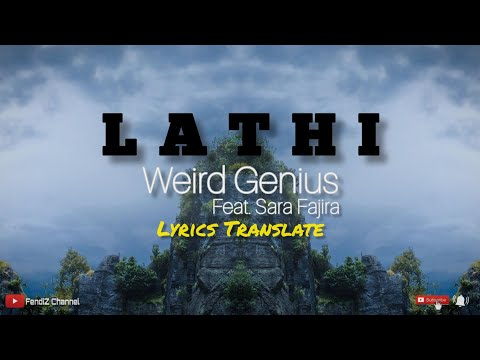weird-genius-(feat.-sara-fajira)---lathi-*lyrics-translate*