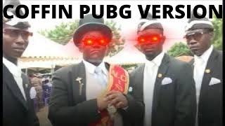 Coffin Pubg Version || Most Funniest Troll