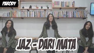 Download lagu PARODY JAZ - DARI MATA FT. GETHA SEKARTADJI