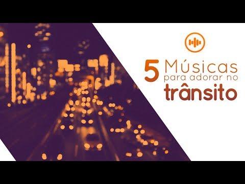 5 Músicas para Adorar no Trânsito | Gospel Hits
