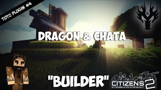 [Tutoriel Plugin #4] Builder Pour Citizens 2 FR HD !