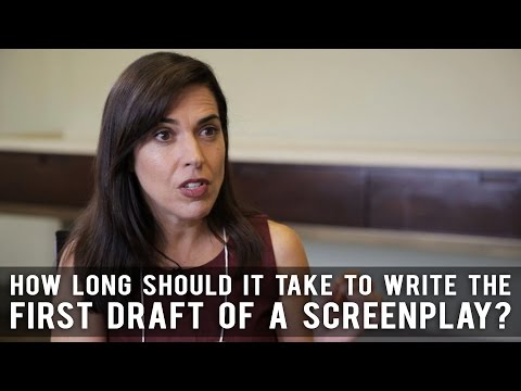 How Long Should It Take To Write The First Draft Of A Screenplay by Pilar Alessandra
