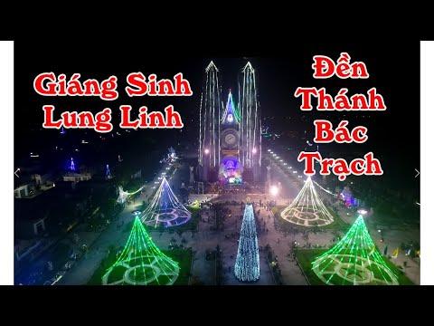 Tuyệt Đẹp Hình Ảnh Tổng Duyệt Hoan Ca Giáng Sinh Năm 2019 Tại Đền Thánh Bác Trạch GP Thái Bình