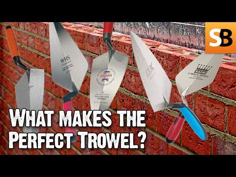 What Makes the Perfect Trowel? - We Ask the Builders