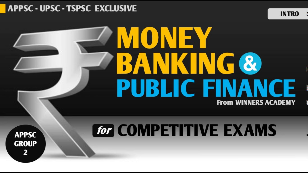 APPSC GROUP 2 MAINS -MONEY BANKING AND PUBLIC FINANCE