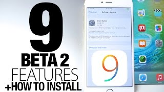 iOS 9 Beta 2 New Features Review + How To Install