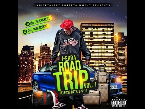 J-Erra - Road Trip vol. 1 Full Mixtape (2015)