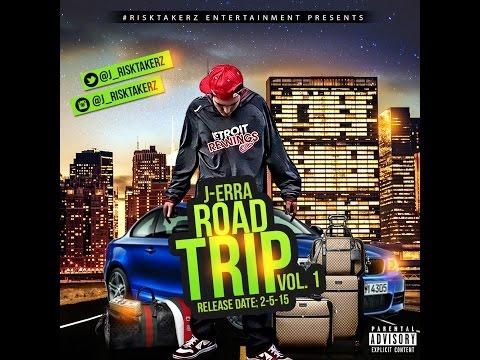 J-Erra - Road Trip vol. 1 Full Mixtape (2015)
