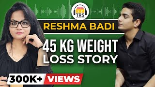 45 kg WEIGHT LOSS Story - Fat to Fit Tranformation Story | BeerBiceps Women