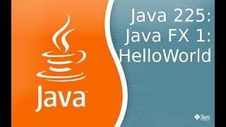 Урок Java 225: FX 1: HelloWorld