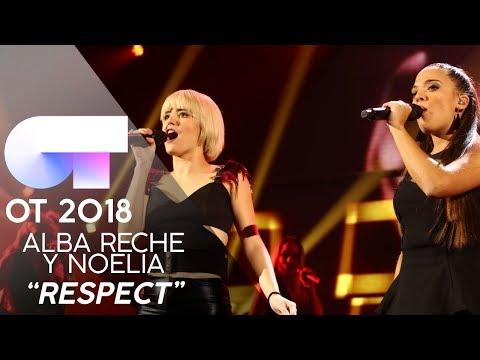 """RESPECT"" - ALBA RECHE y NOELIA | Gala 1 | OT 2018"