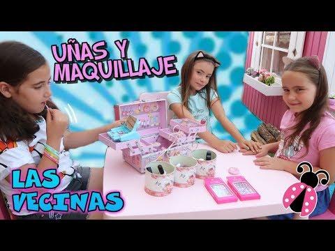 Las Vecinas 💄💋 Maquillaje y Manicura 💅 Los juguetes de Arantxa