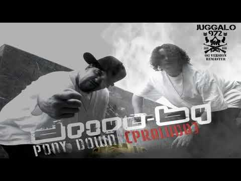Drive By - Pony Down (Juggalo972 OG Remaster)