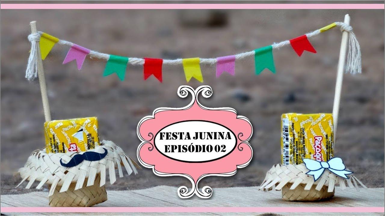 DIY DECORA u00c7ÃO FESTA JUNINA EPISÓDIO 02 IDEIAS DIY! YouTube -> Ideias Para Decoração De Festa Junina Simples