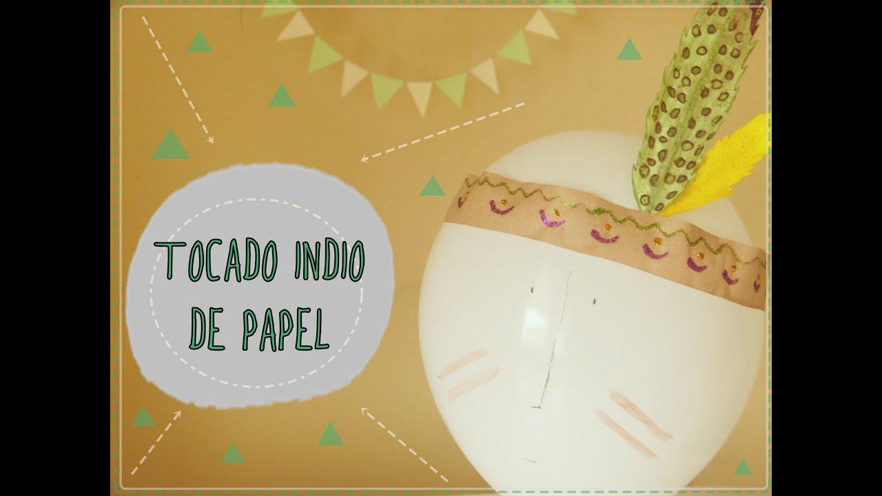 Tocado indio de papel [Disfraz para Carnaval 2015] - YouTube