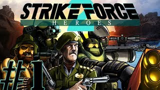 Strike Force Heroes 2 - Let's Play, Part 1 - THE TEAM IS BACK