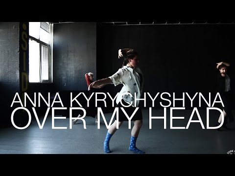 Alabama Shakes–Over My Head | Choreography by Anna Kyrychyshyna | D.side dance studio